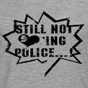 Not loving Police - T-shirt manches longues Premium Homme