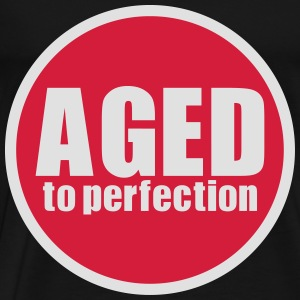 Aged to perfection (2 colors) - Men's Premium T-Shirt