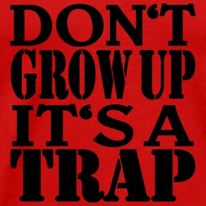 Don't grow up, it's a Trap Débardeurs - T-shirt Premium Homme