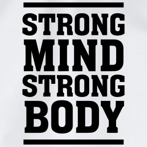 Strong Mind - Strong Body T-Shirts - Drawstring Bag
