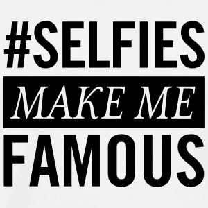 #Selfies Make Me Famous Topper - Premium T-skjorte for menn