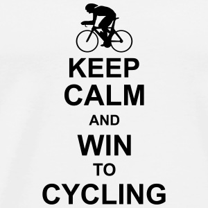 keep_calm_and_win_to_cycling T-Shirts - Men's Premium T-Shirt