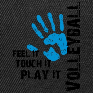 Volleyball feel it touch it play it Tank Tops - Snapback Cap