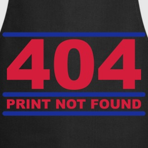 404 - Print not Found T-Shirts - Cooking Apron