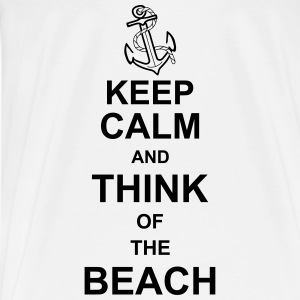keep_calm_and_think_of_the_beach_g1 Long Sleeve Shirts - Men's Premium T-Shirt