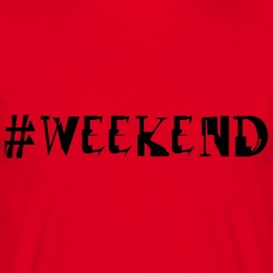 Weekend - Mannen T-shirt