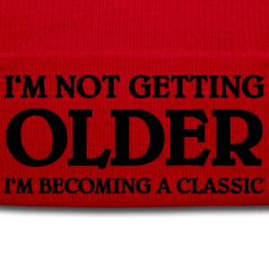 I'm not getting older-I'm becoming a classic T-Shirts - Winter Hat