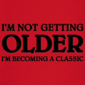 I'm not getting older-I'm becoming a classic T-Shirts - Baby Long Sleeve T-Shirt