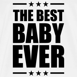 Best Baby Ever Tee shirts - T-shirt Premium Homme