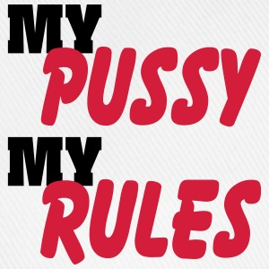 My Pussy, My Rules Underwear - Baseball Cap