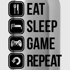 eat sleep game repeat Tee shirts - Gourde