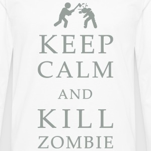Keep calm and kill zombie Tee shirts - T-shirt manches longues Premium Homme