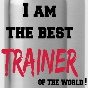 I am the best trainer of the world T-shirts - Drinkfles