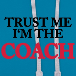 Trust me- I'm the Coach T-shirts - Contrast hoodie