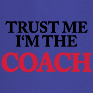 Trust me- I'm the Coach T-shirts - Keukenschort