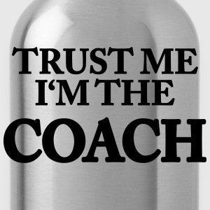 Trust me- I'm the Coach T-shirts - Drinkfles