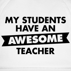 My Students Have An Awesome Teacher Tee shirts - Casquette classique