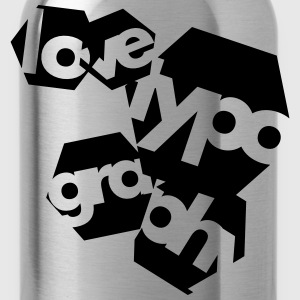 Love Typography T-Shirts - Water Bottle