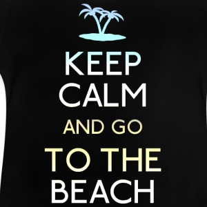 keep calm beach Shirts - Baby T-Shirt
