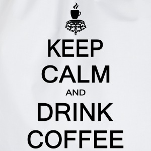 Keep calm and drink coffee Caps & Hats - Drawstring Bag