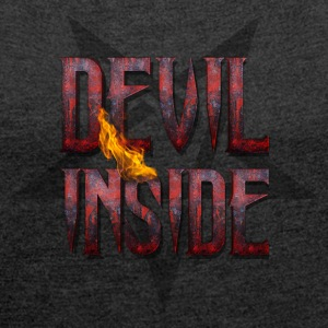 DEVIL INSIDE - Satan / Horror / Devil Bags & Backpacks - Women's T-shirt with rolled up sleeves