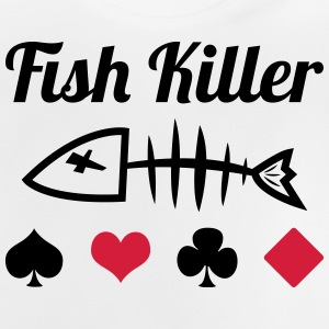 Poker : Fish Killer Shirts - Baby T-Shirt