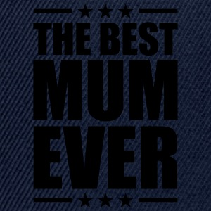 Best Mom Ever T-Shirts - Snapback Cap