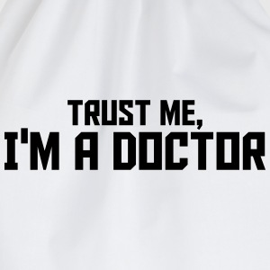 Trust Me I Am A Doctor T-Shirts - Turnbeutel