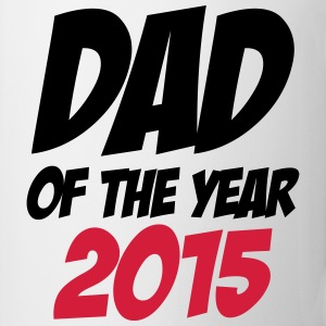Dad of the Year 2015 ! T-Shirts - Tasse