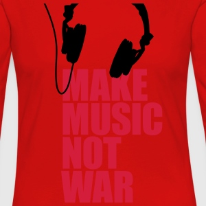 Make music not war Shirts - Women's Premium Longsleeve Shirt