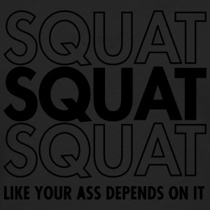 Squat Like Your Ass Depends On It T-shirts - Herre premium T-shirt med lange ærmer