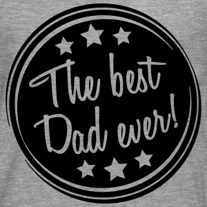 The Best Dad Ever Cool Design T-Shirts - Men's Premium Longsleeve Shirt