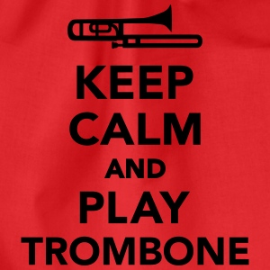 Keep calm and play Trombone T-Shirts - Turnbeutel
