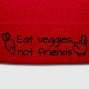Eat veggies not friends Camisetas - Gorro de invierno