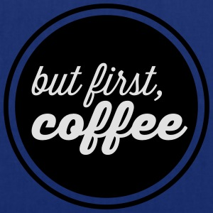 But First, Coffe Tee shirts - Tote Bag