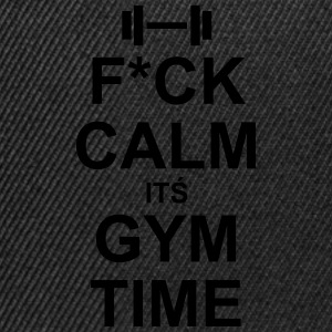 Keep Calm? Fuck Calm It´s Gym Time!  - Casquette snapback