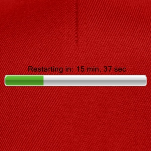 Restarting in ... - Loading bar Magliette - Snapback Cap