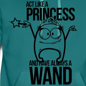 act like a princess and have always a wand T-Shirt - Men's Premium Hoodie