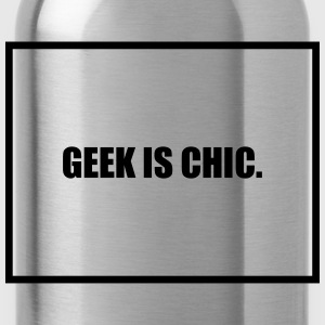 Geek is Chic T-Shirts - Water Bottle