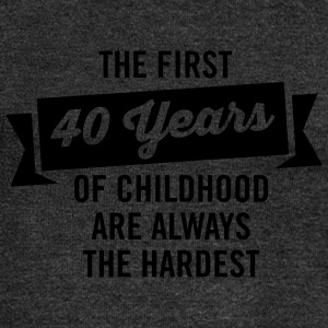 The First 40 Years Of Childhood... T-Shirts - Women's Boat Neck Long Sleeve Top