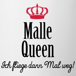 Malle Queen (ext., 2c) T-Shirts - Mug