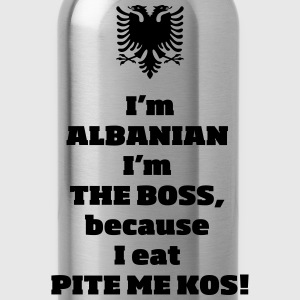 I'm ALBANIAN ... - Trinkflasche