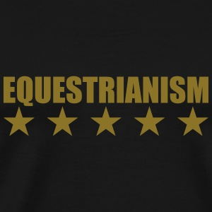 Equestrianism Hoodies - Men's Premium T-Shirt