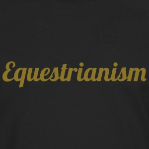 Equestrianism Tee shirts - T-shirt manches longues Premium Homme
