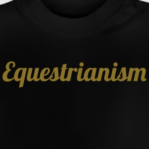 Equestrianism T-shirts - Baby-T-shirt