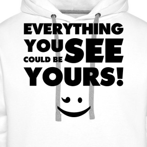 Everything You See(Black) - Männer Premium Hoodie