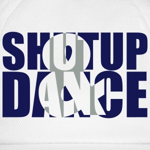 shut up and dance - Baseballcap