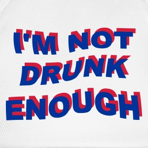 i'm not drunk enough 2 - Cappello con visiera