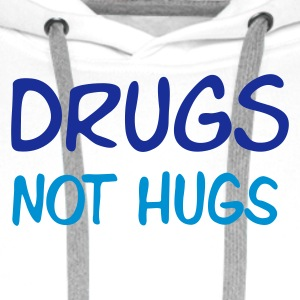 drugs not hugs - Bluza męska Premium z kapturem
