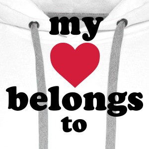 my heart belongs to + text - Premium hettegenser for menn